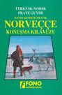 Kendi Kendine Pratik Norveççe Konuşma Kılavuzu