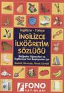 İngilizce/Türkçe - Türkçe/İngilizce İlköğretim Sözlüğü