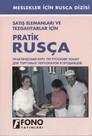 Satış elemanları ve Tehgahtarlar İçin Pratik Rusça