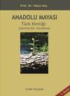 Anadolu Mayası