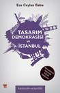 Tasarım Demokrasisi ve İstanbul