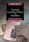 Osmanlı Sosyalist Fırkası ve Yayınları