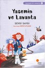 Yasemin ve Lavanta 1-Sevgi Saygı