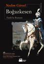 Boğazkesen - Fatih'in Romanı