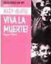 Viva La Muerte - Yaşasın Ölüm