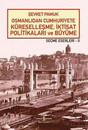 Osmanlıdan Cumhuriyete Küreselleşme,İktisat Politikaları ve Büyüme-Seçme Eserleri 2