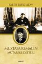 Mustafa Kemal'in Mütereke Defteri