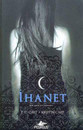 İhanet - Gece Evi Serisi 2. Kitap