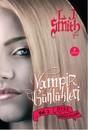 Öfke ve Karanlık Buluşma - Vampir Günlükleri 2 .Kitap
