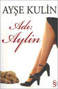 Adı: Aylin