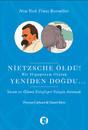Nietzsche Öldü! Bir Hipopotam Olarak Yeniden Doğdu...