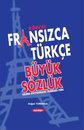 Güncel Fransızca-Türkçe Büyük Sözlük