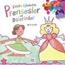 Çizelim Eğlenelim Prensesler ve Balerinler