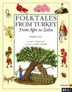 Folktales of Anatolia: From Agri to Zelve