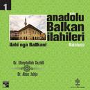 Anadolu Balkan İlahileri