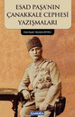 Esad Paşa'nın Çanakkale Cephesi Yazışmaları