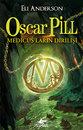 Oscar Pill - Medicus' ların Dirilişi