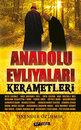 Anadolu Evliyaları Kerametleri
