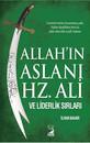 Allahın Aslanı Hz Ali ve Liderlik Sırları