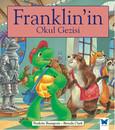 Franklin'in Okul Gezisi