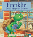 Franklin Evcil Hayvan İstiyor
