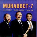 Muhabbet 7 SERİ