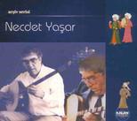 Necdet Yaşar-Arşiv Serisi
