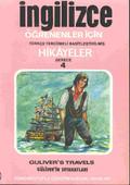 Güliver'in Seyahatleri - İng/Türkçe Hikaye- Derece 4-A