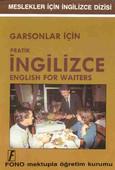 Garsonlar İçin Pratik İngilizce