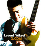 Levent Yüksel'in 2.CD'si