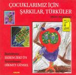 Çocuklarımız İçin Şarkılar Türküler