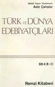 Türk ve Dünya Edebiyatçıları 4 - (R-Z)