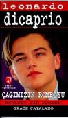 Leonardo Dicaprio-çağımızın Romeosu