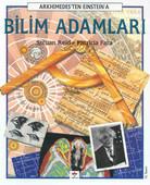 Bilim Adamları - Arkhimedes'ten Einstein'a