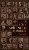 Türk Tarihinden Portreler