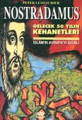 Nostradamus-Gelecek 50 Yılın Kehanetleri