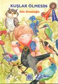 Kuşlar Ölmesin-Ödüllü Öyküler-2.Sınıf