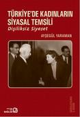 Türkiye'de Kadınların Siyasal Temsili
