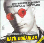 Natural Born Killers - Katil Doğanlar