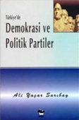 Türkiye' de Demokrasi ve Politik Partiler