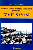 Yunanlıların ve Anadolu Rumlarının Anlatımıyla İzmir Savaşı