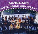 Ahırkapı Büyük Roman Orkestrası