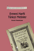 Ermeni Kaynaklarından Tarihe Katkılar II-Ermeni Hafli Türkçe Metinler