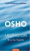 Meditasyon - İlk ve Son Özgürlük