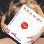 Turkish Delight-Yek (Normal)