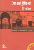 Ermeni Kilisesi ve Türkler