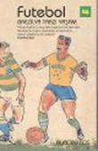 Futebol-Brezilya Tarzı Yaşam