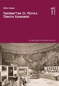Tanzimat'tan 21. Yüzyıla Türkiye Ekonomisi