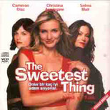 Sweetest Thing - Ateşli ve Tatlı
