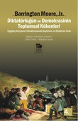 Diktatörlüğün ve Demokrasinin Toplumsal Kökenleri